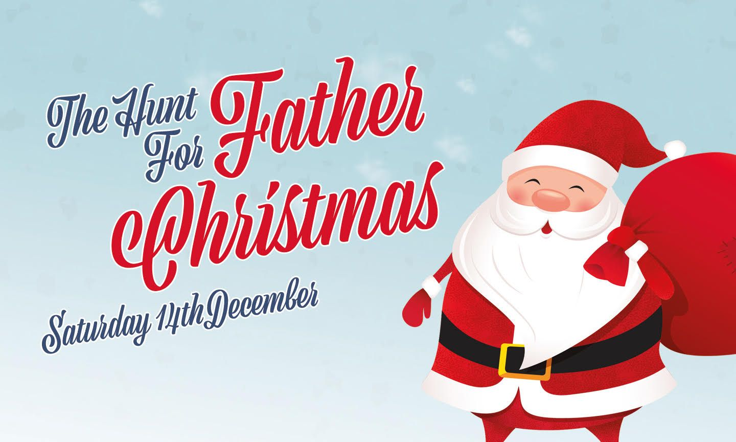 The Hunt for Father Christmas, Saturday 14th December